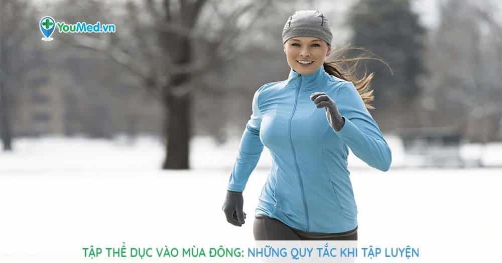 Các quy tắc vàng khi tập thể dục vào mùa đông