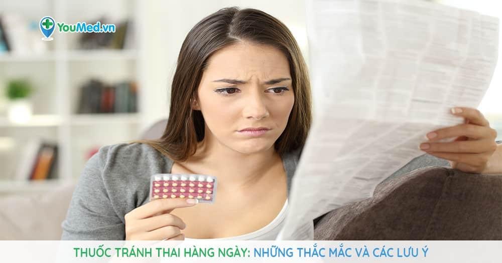 Những thắc mắc thường gặp về thuốc tránh thai hằng ngày