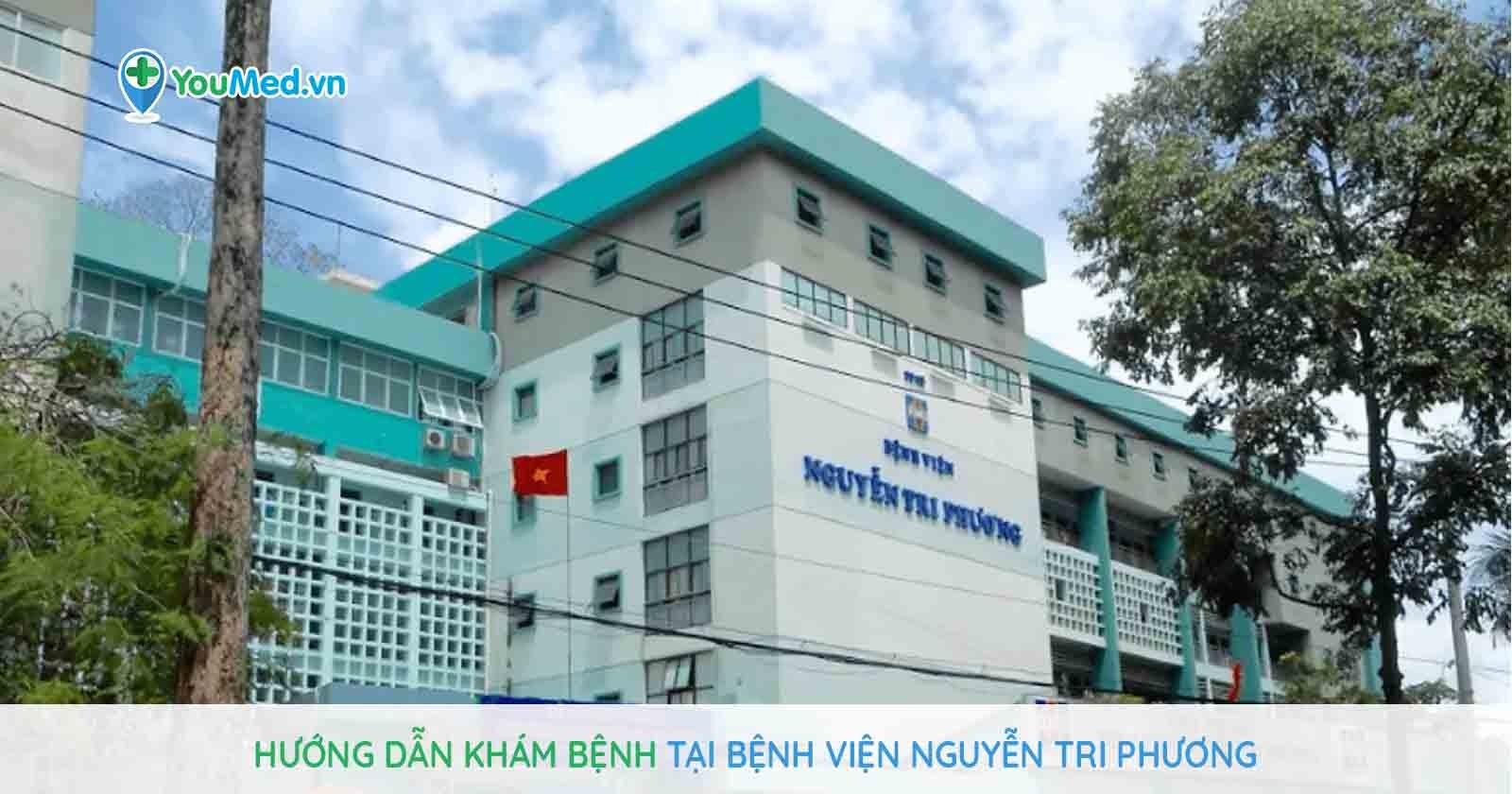 Hướng dẫn khám bệnh tại bệnh viện Nguyễn Tri Phương