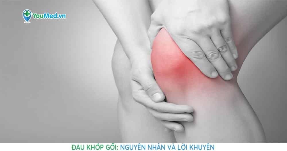 Đau khớp gối: Nguyên nhân và lời khuyên dành cho người bị đau khớp gối