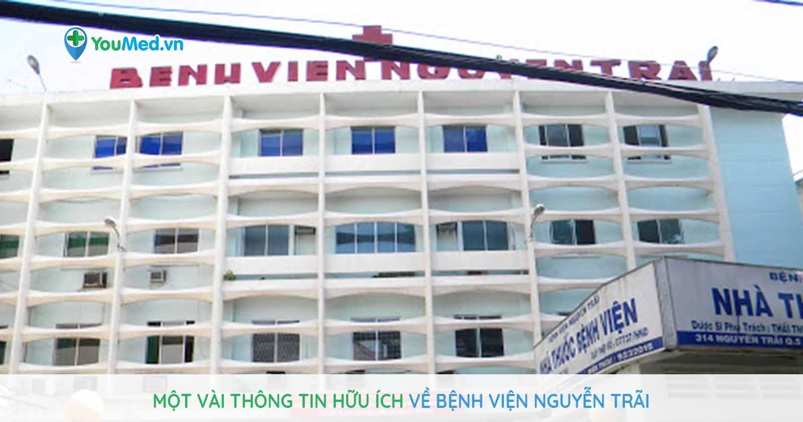 Một vài thông tin hữu ích về Bệnh viện Nguyễn Trãi