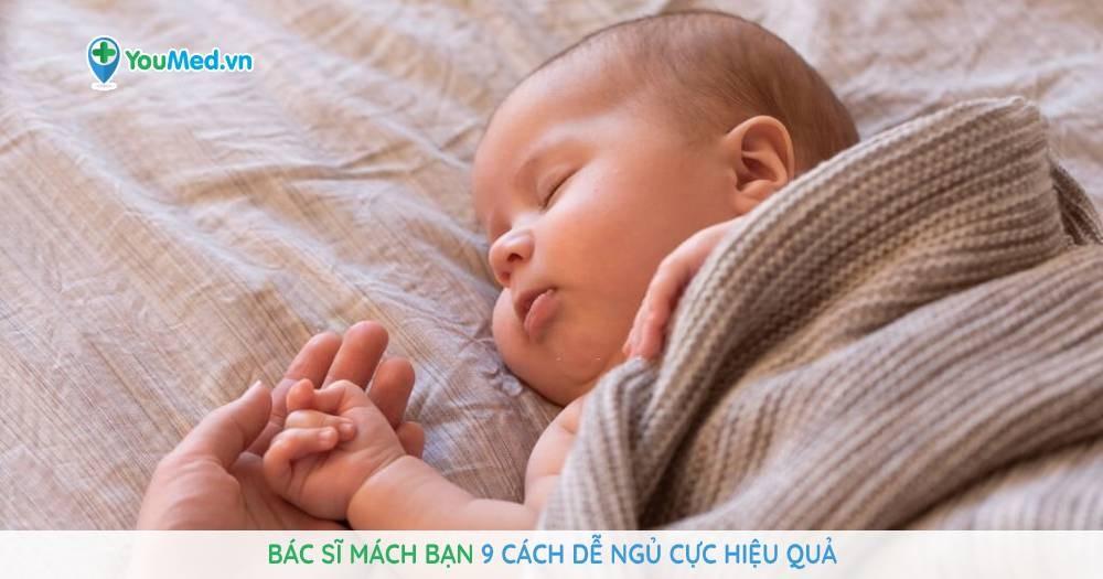 bác sĩ mách bạn 9 cách dễ ngủ cực hiệu quả