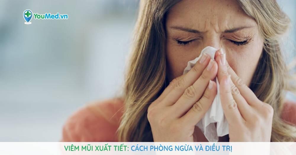 viêm mũi xuất tiết cách phòng ngừa và điều trị