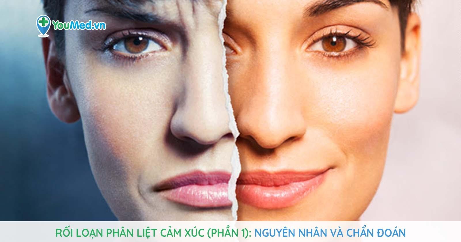 Rối loạn phân liệt cảm xúc (Phần 1): Nguyên nhân và chẩn đoán