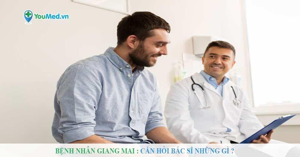 Bệnh nhân Giang mai: Cần hỏi bác sĩ những gì?