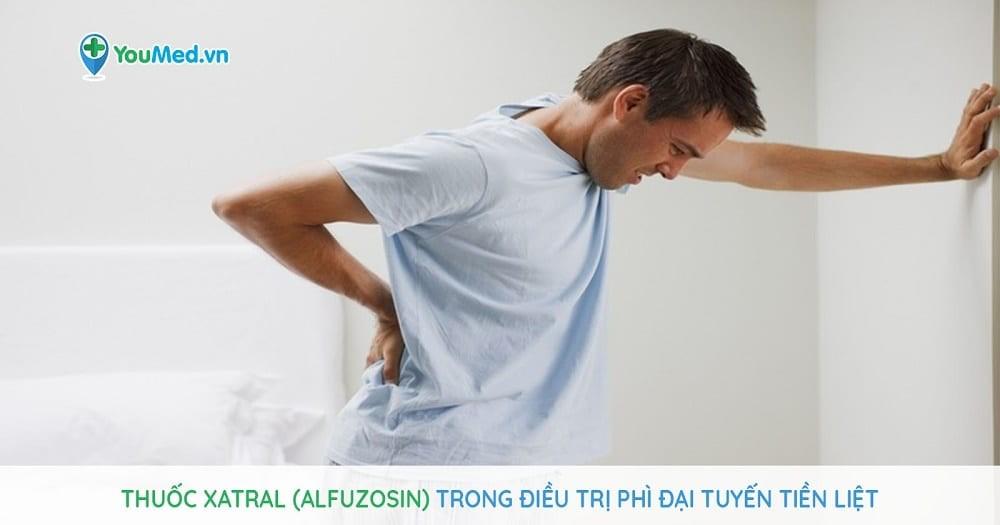 Thuốc Xatral (alfuzosin) trong điều trị phì đại tuyến tiền liệt