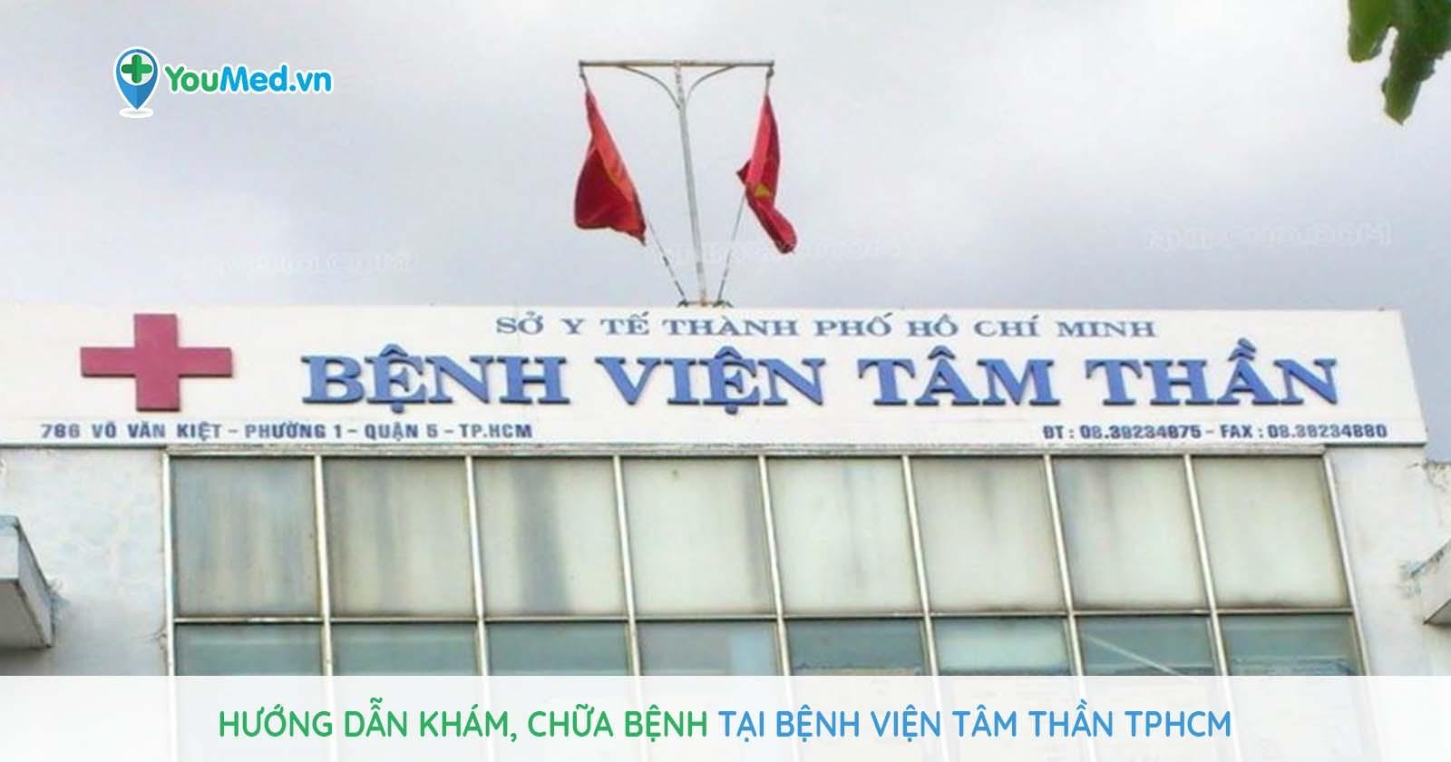 Hướng dẫn khám, chữa bệnh tại bệnh viện Tâm Thần TPHCM