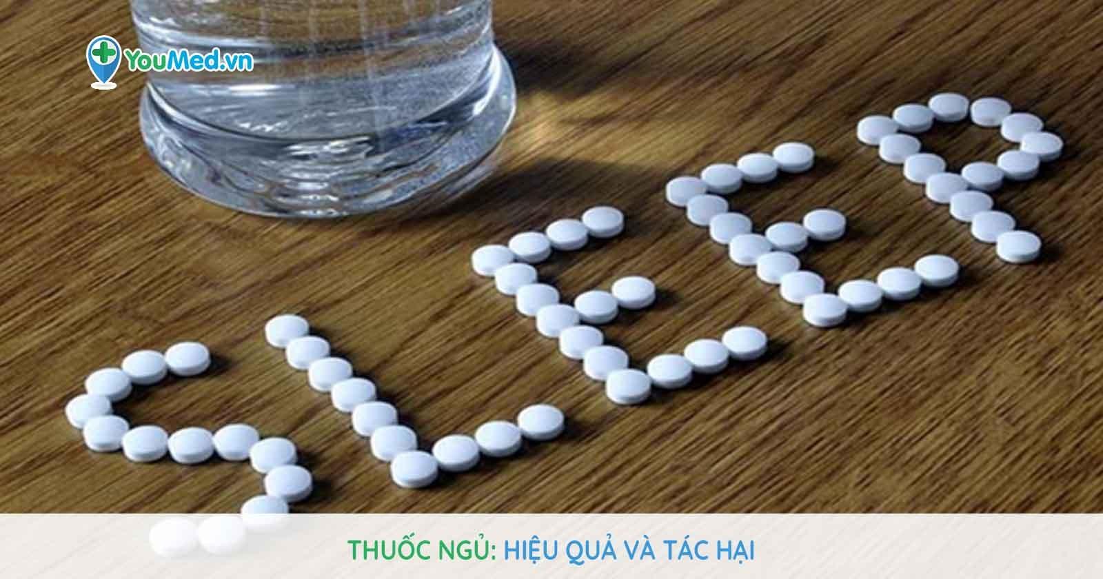 Thuốc ngủ - Hiệu quả và tác hại