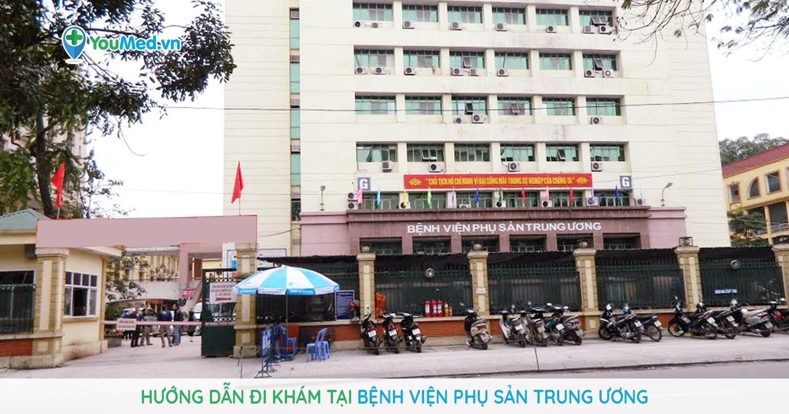 Hướng dẫn khám chữa bệnh tại Bệnh viện Phụ Sản Trung ương