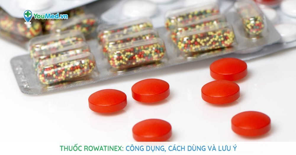 Bạn biết gì về thuốc điều trị sỏi thận Rowatinex?