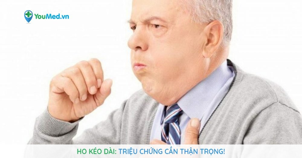 Ho kéo dài: Triệu chứng cần thận trọng!