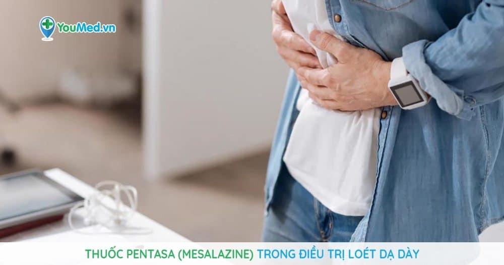 Thuốc Pentasa (mesalazine) trong điều trị loét dạ dày