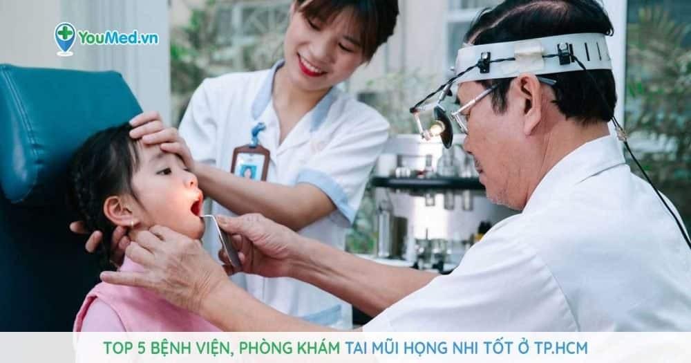 Phòng khám Tai Mũi Họng Nhi tại TPHCM uy tín chất lượng