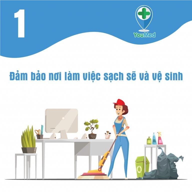 Đảm bảo cho nơi làm việc sạch sẽ và vệ sinh