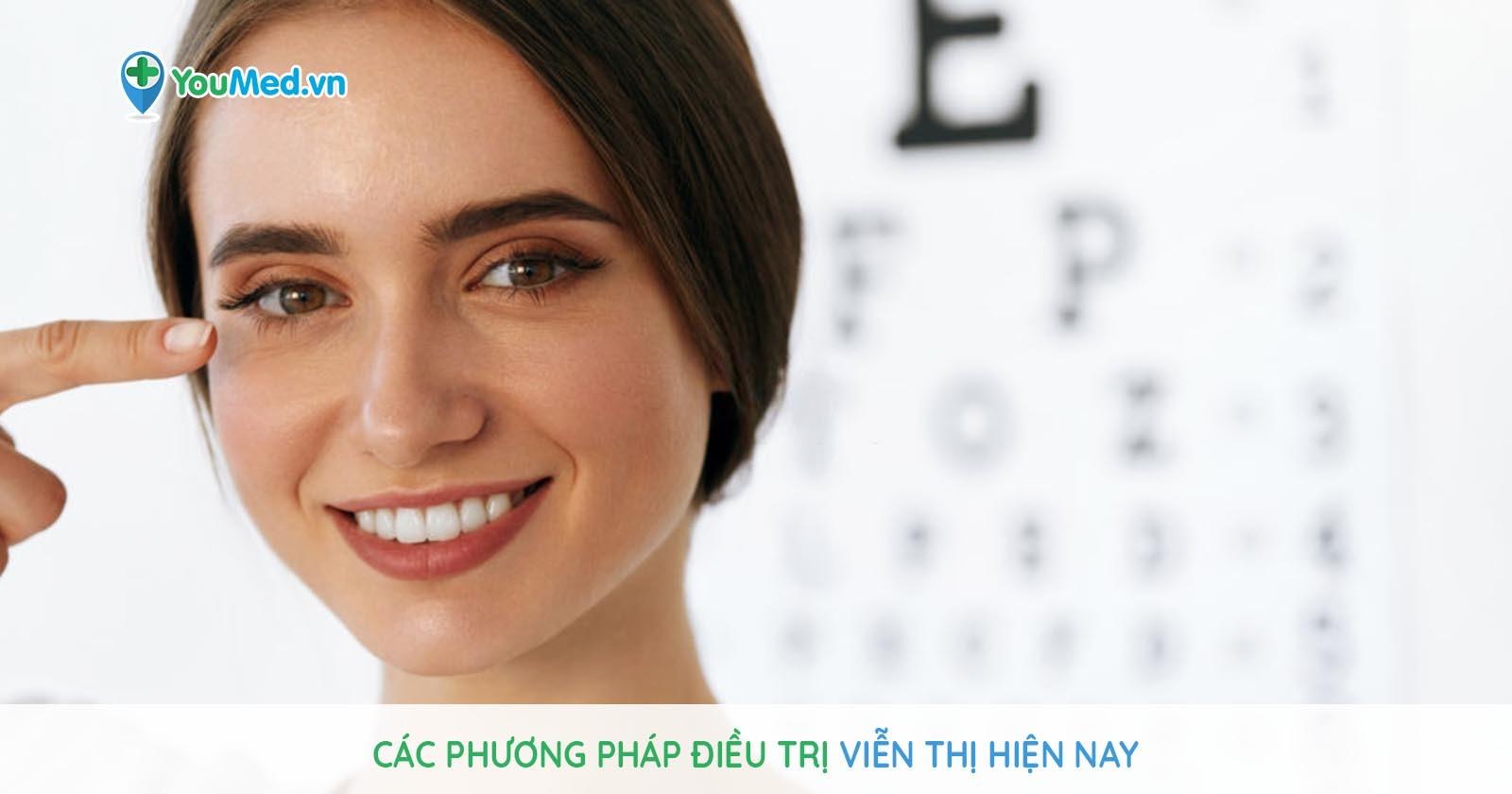 Các phương pháp điều trị viễn thị hiện nay