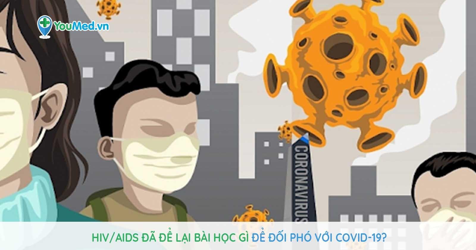 HIV/AIDS đã để lại bài học gì giúp chúng ta đối phó với Covid-19?