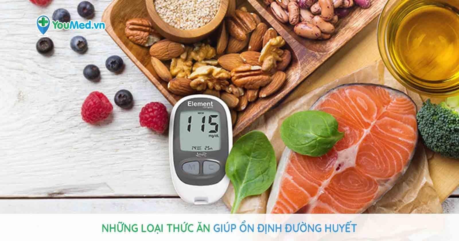 Người tiểu đường nên ăn gì để ổn định đường huyết?