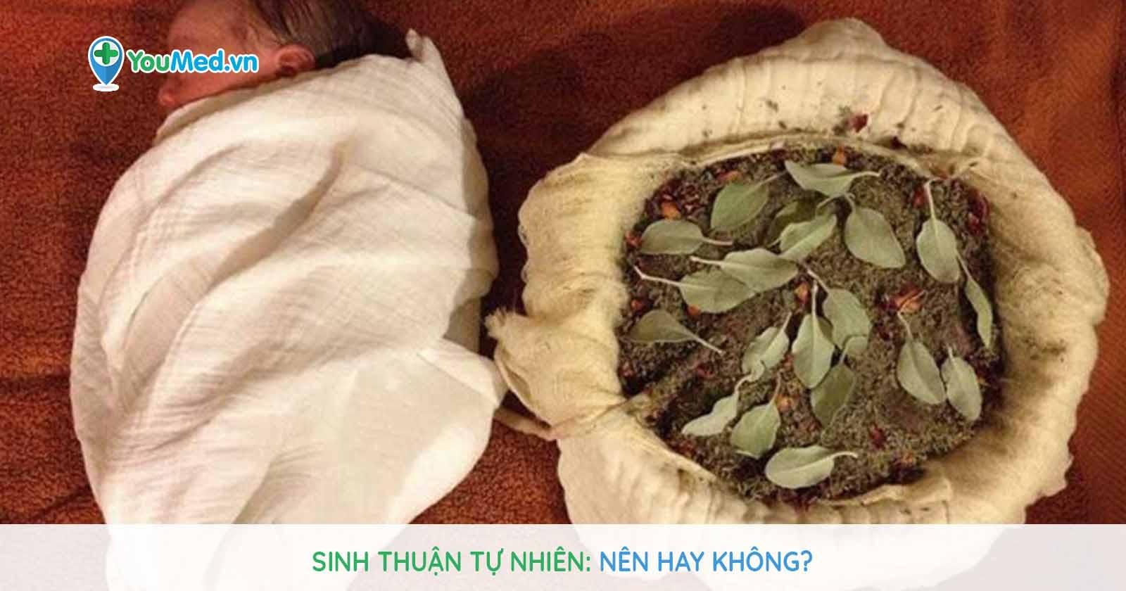 Sinh thuận tự nhiên: Nên hay không?