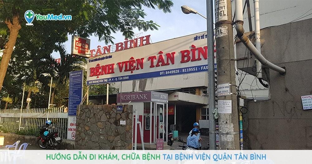 Hướng dẫn đi khám, chữa bệnh tại Bệnh viện quận Tân Bình