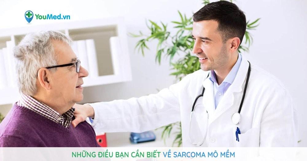 Những điều bạn cần biết về sarcoma mô mềm