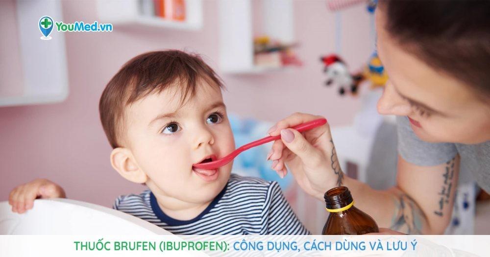 Bạn biết gì về thuốc siro giảm đau hạ sốt Brufen (ibuprofen)?