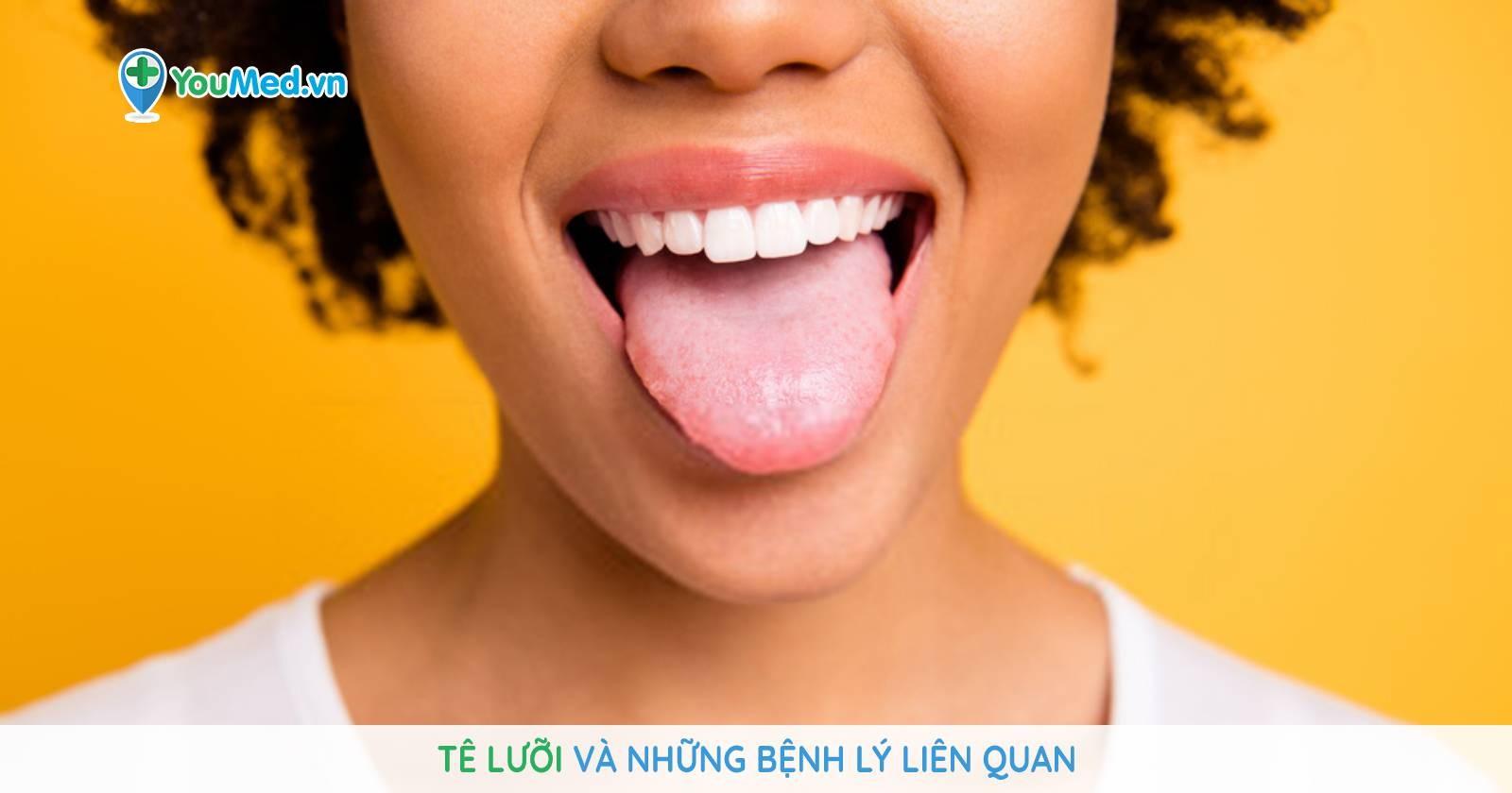 Tê lưỡi và những bệnh lý liên quan