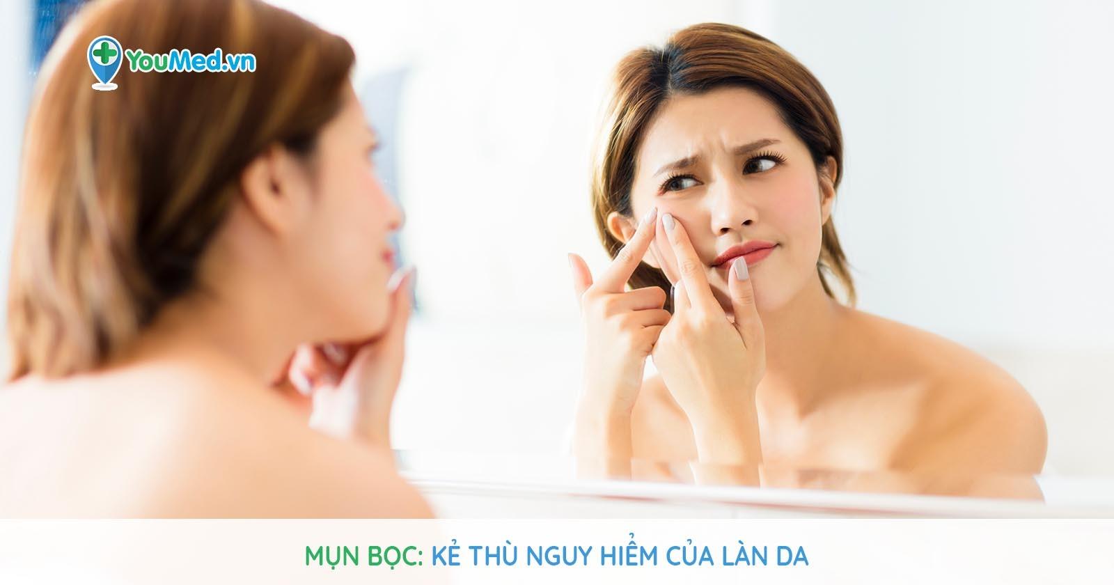 Mụn bọc: Kẻ thù nguy hiểm của làn da