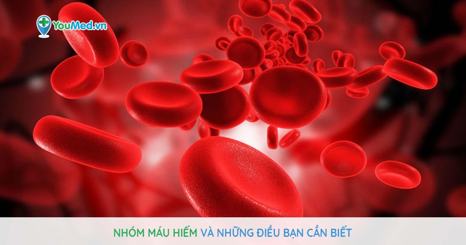 Nhóm máu hiếm và những điều bạn cần biết