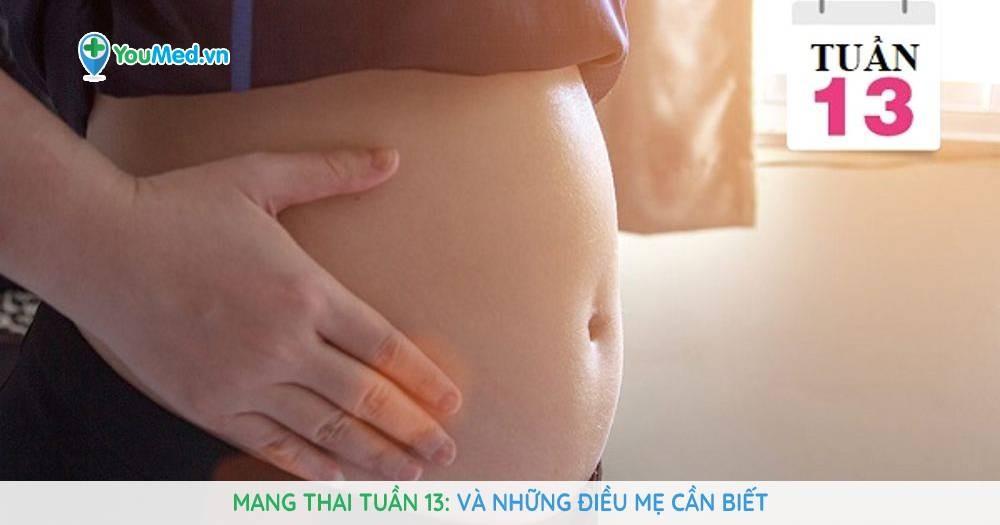 mang-thai-tuan-13-va-nhung-dieu-can-biet