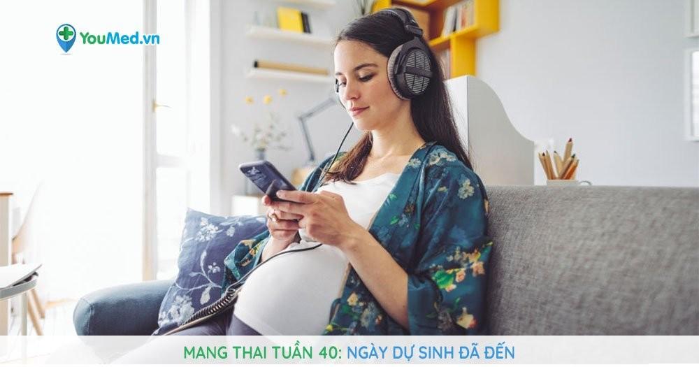Mang thai tuần 40