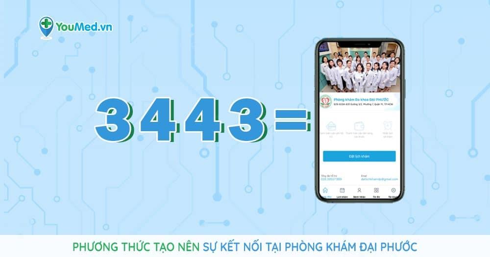 3443: Phương thức tạo nên sự kết nối tại Phòng khám Đại Phước