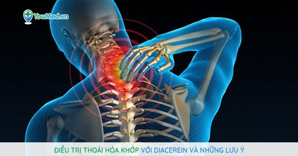 Điều trị thoái hóa khớp với Diacerein và những lưu ý