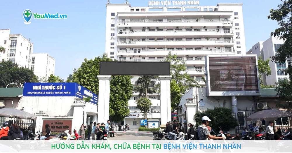 Hướng dẫn khám, chữa bệnh tại Bệnh viện Thanh Nhàn