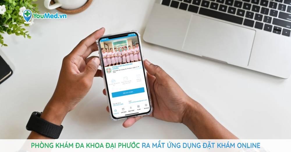 Từ nay đã thoải mái ngồi ở nhà mà đăng ký khám bệnh online tại Phòng khám Đa khoa Đại Phước