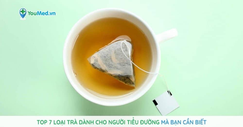 Top 7 loại trà dành cho người tiểu đường mà bạn cần biết