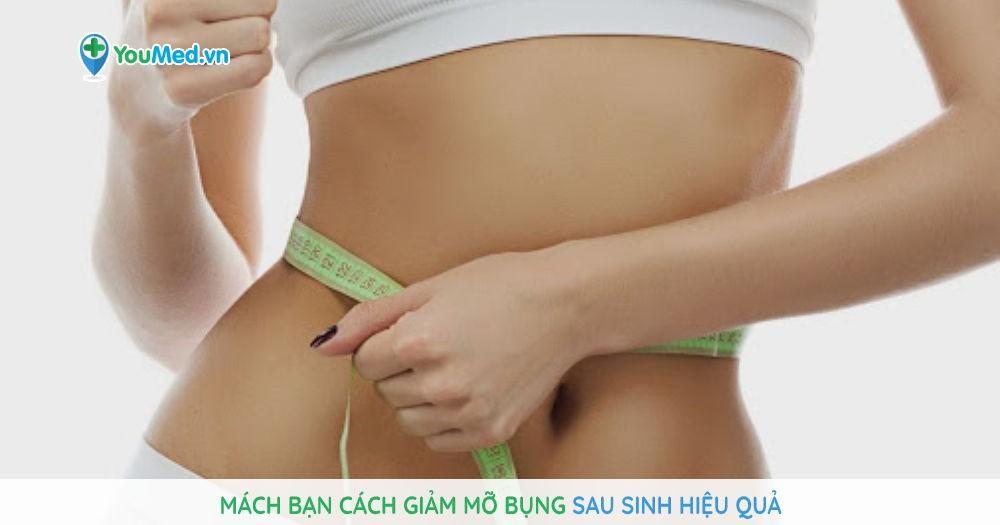 Mách bạn cách giảm mỡ bụng sau sinh hiệu quả