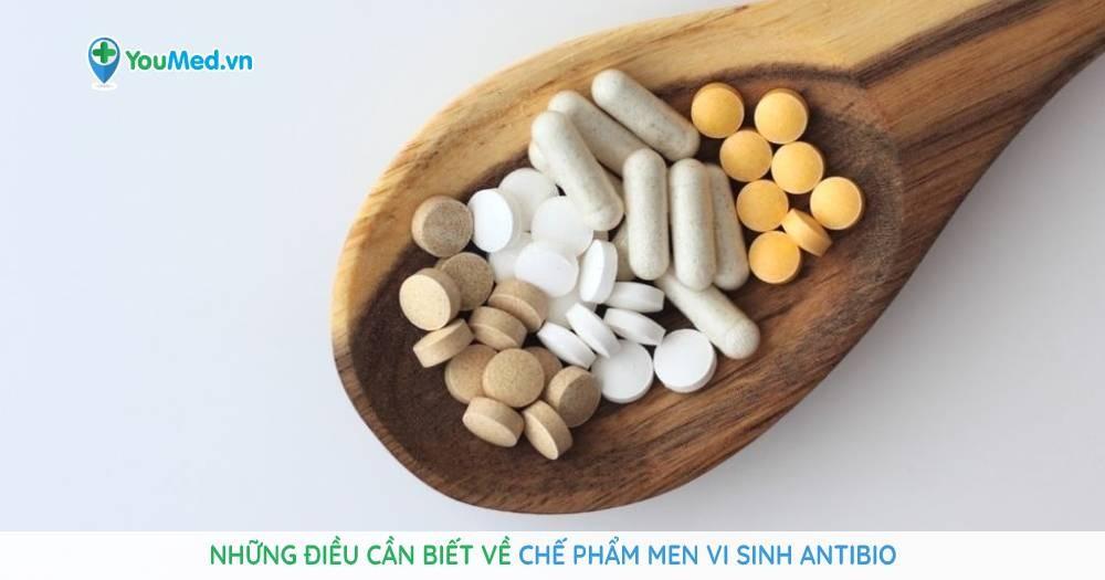 Những điều cần biết về chế phẩm men vi sinh Antibio