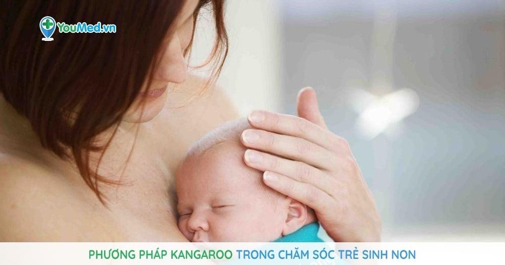 Phương pháp Kangaroo trong chăm sóc trẻ sinh non