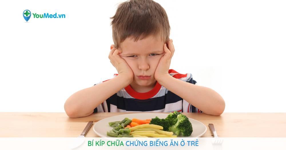 bí kíp chữa chứng biếng ăn ở trẻ