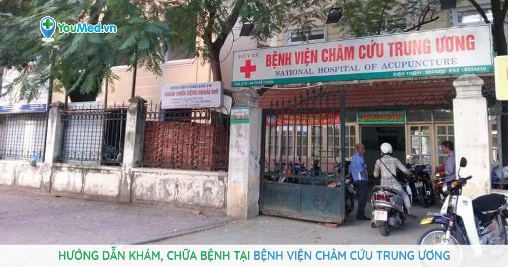 hướng dẫn khám chữa bệnh tại bệnh viện châm cứu trung ương