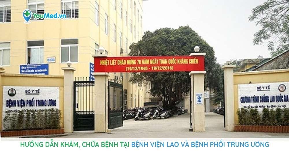 hướng dẫn khám chữa bệnh tại bệnh viện lao và bệnh phổi trung ương