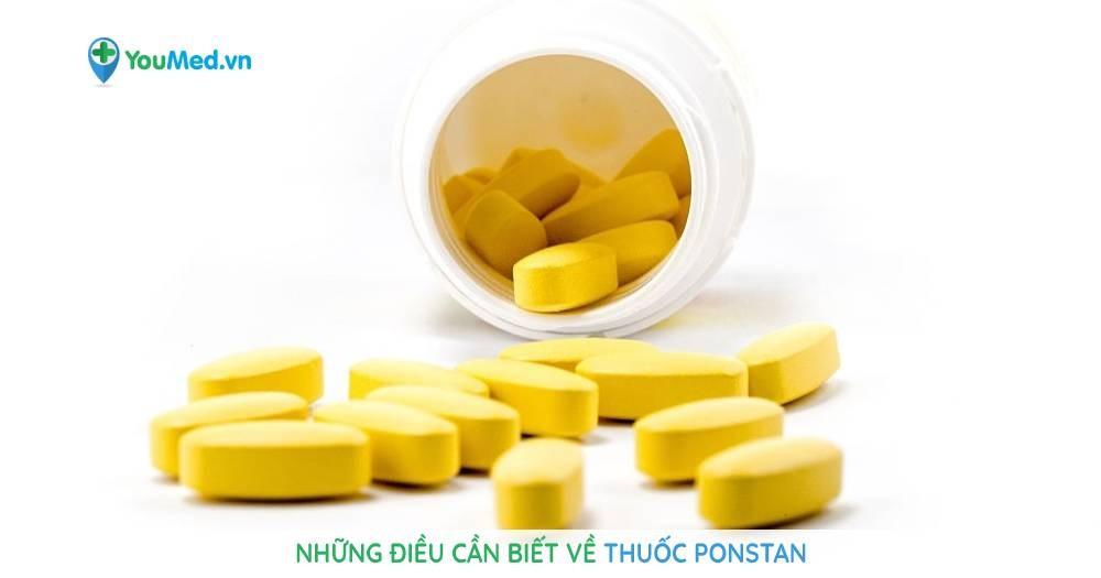 Những điều cần biết về thuốc Ponstan