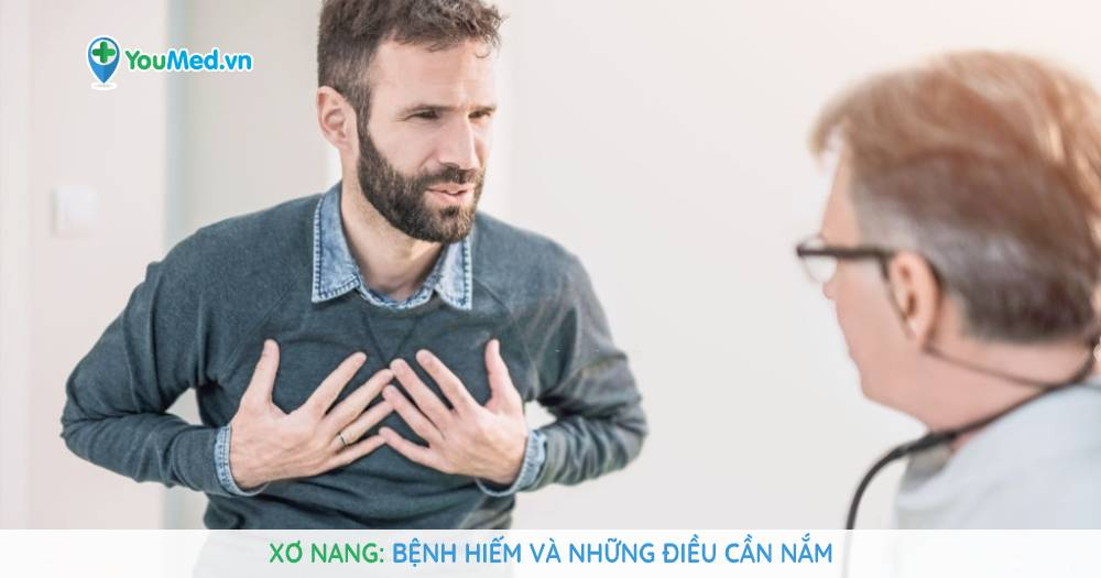 Xơ nang: Bệnh hiếm và những điều cần nắm