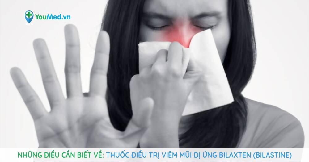 thuốc điều trị viêm mũi dị ứng Bilaxten (Bilastine)