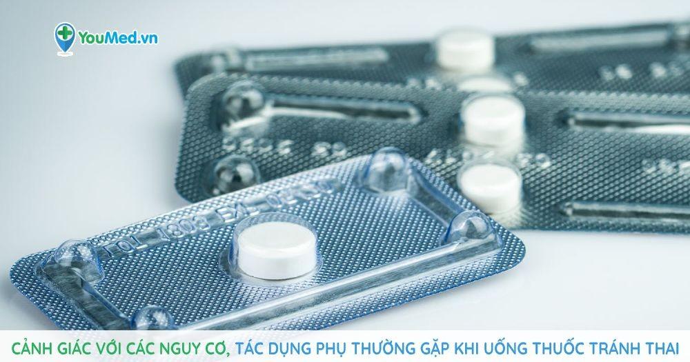 Cảnh giác với các nguy cơ, tác dụng phụ thường gặp khi uống thuốc tránh thai
