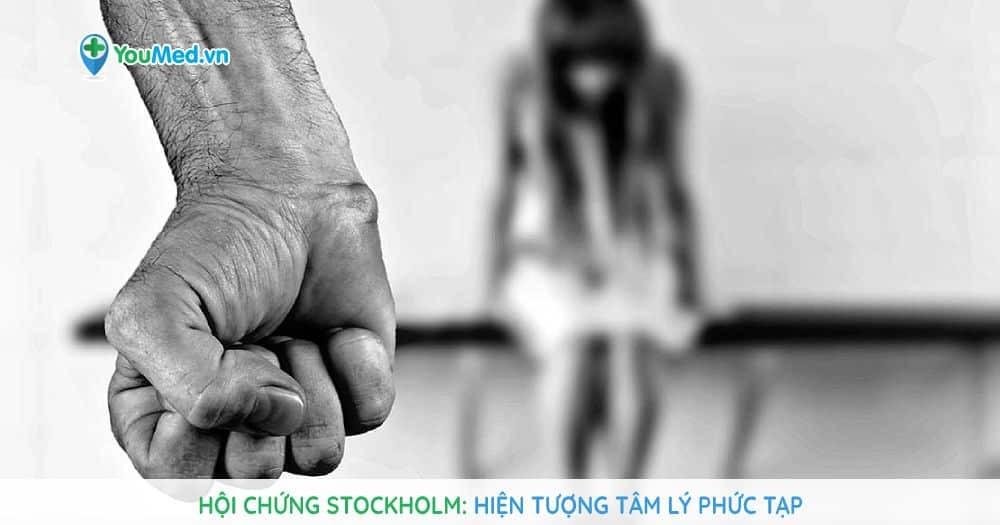 Hội chứng Stockholm: Hiện tượng tâm lý phức tạp
