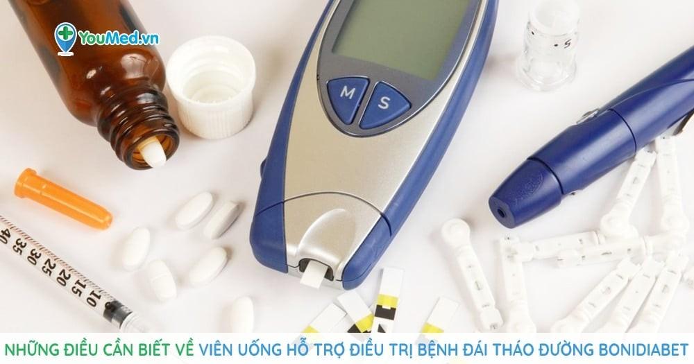 Những điều cần biết về viên uống hỗ trợ điều trị bệnh đái tháo đường BoniDiabet