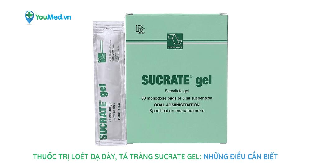 Thuốc trị loét dạ dày, tá tràng Sucrate Gel: những điều cần biết
