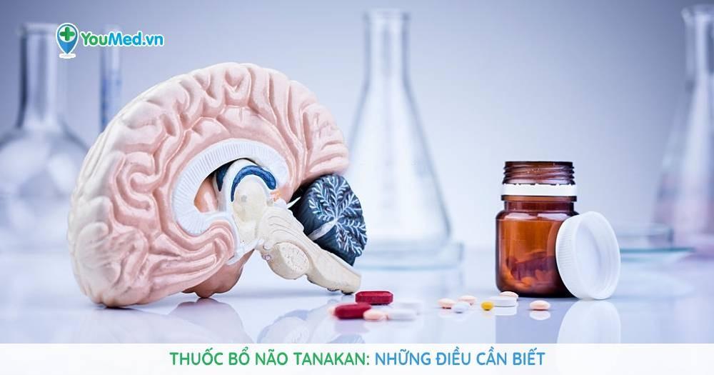 Thuốc bổ não Tanakan: Những điều cần biết
