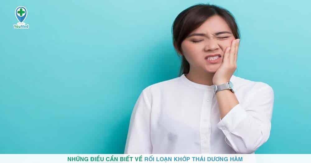 Những điều cần biết về rối loạn khớp thái dương hàm